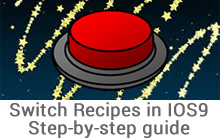 Switch Recipes IOS9